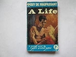 A Life (Une Vie): Guy de Maupassant