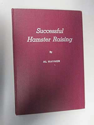 Successful hamster raising: Hayner, Alfred Lloyd