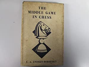 The Middle Game in Chess, Fine, Reuben
