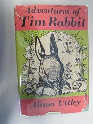 Adventures Of Tim Rabbit: Alison Uttley