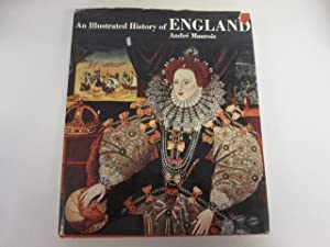 An illustrated history of England / Translated from the French by Hamish Miles ; with a ...