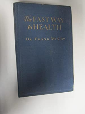The Fast Way to Health: Dr. Frank McCoy