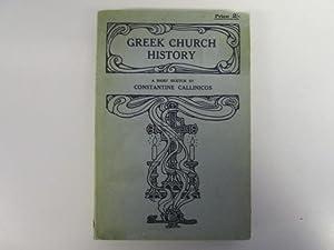 A Brief Sketch of Greek Church History: Constantine CALLINICOS