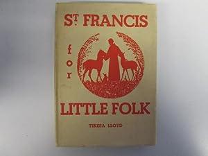 Saint Francis: The Poor Man of Assisi: Lloyd T