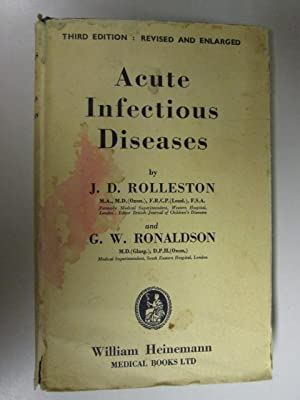Acute infectious diseases : a handbook for practitioners and Students: Rolleston, J D, Ronaldson, G...