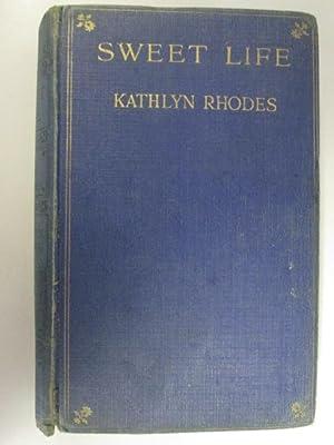 Sweet Life: Rhodes, Kathlyn