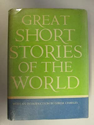 Great Short Stories of the World: Barret H. Clark,