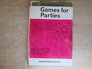 The handbook of games for parties: Edmundson, Joseph