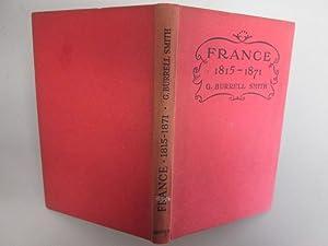 FRANCE 1815 - 71.: Smith, G B.