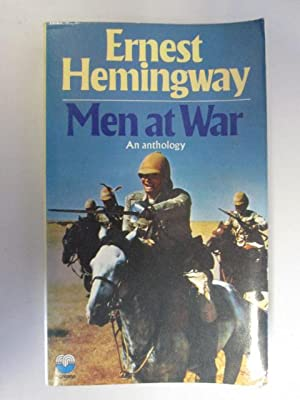 Men At War: Hemingway, Ernest