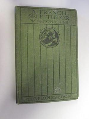 A French Self Tutor: Conacher, W. M.
