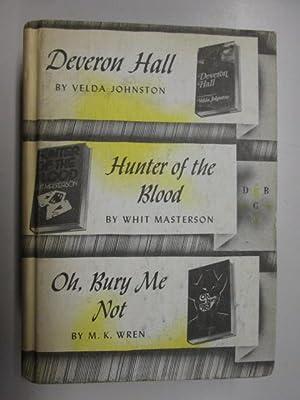 Deveron Hall; Hunter Of The Blood; Oh,: V. JOHNSTON /