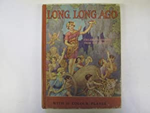 Long, Long Ago- Children's Stories From The: Blanche Winder
