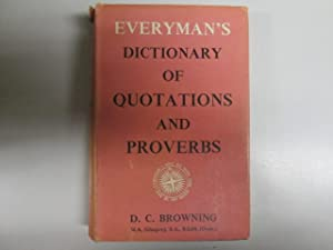 Everyman's Dictionary of Quotations and Proverbs: Browning, D C