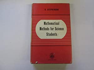 Mathematical methods for science students: G. Stephenson