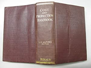 Cost and Production Handbook: L. P Alford