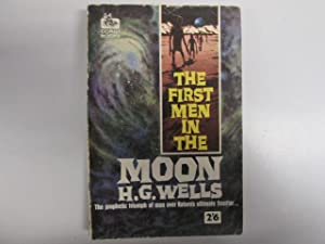 The first men in the moon (Corgi: Wells, H. G