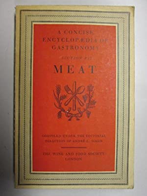 A CONCISE ENCYCLOPEDIA OF GASTRONOMY: SECTION VII: Simon, Andre L.