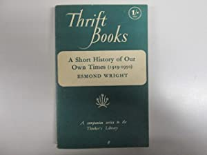 A short history of our own times: Wright, Esmond