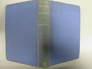 Seven Pillars of Wisdom - a triumph: Lawrence, T.E.