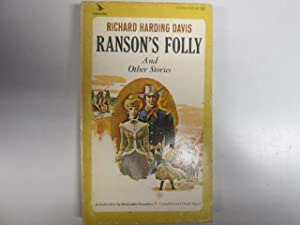 Ranson's Folly And Other Stories: Richard Harding Davis