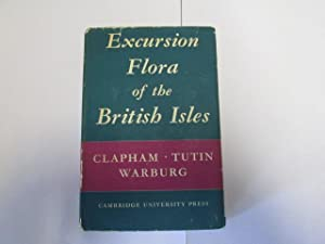 EXCURSION FLORA OF THE BRITISH ISLES.: E.F. Warburg, T.G.