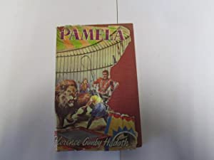 PAMELA ~ A Story for Girls (And: FLORENCE GUNBY HADATH