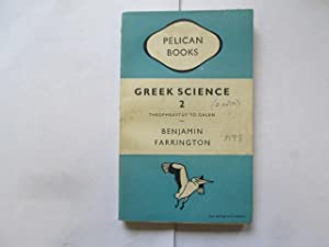 GREEK SCIENCE ITS MEANING FOR US : Farrington, Benjamin
