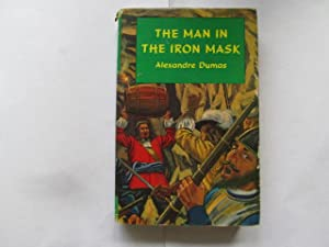The man in the iron mask (Classic: Dumas, Alexandre