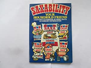 Saxability : Your Household Friend (A Kitchen: Not Stated