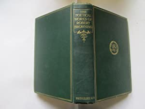 the poetical works of robert browning: robert browning