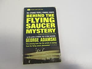 The Strange People, Powers, Events Behind the: George Adamski