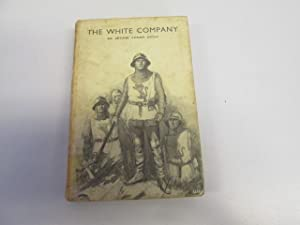 The White Company: Sir Arthur Conan