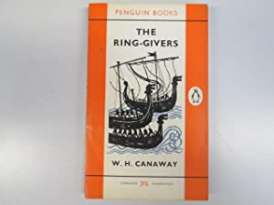 The Ring-Givers: (Penguin Book No. 1616): W.H. Canaway