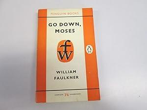 Go Down, Moses. Penguin Fiction No 1434: Faulkner, W