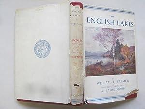 The English Lakes: W.T. Palmer