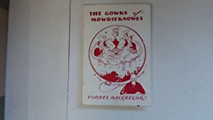 The Gowks of Mowdieknowes: A study of: Forbes Macgregor