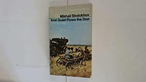 And Quiet Flows the Don: Sholokhov. Mikhail