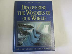 Discovering the Wonders of Our World: A: Reader's Digest