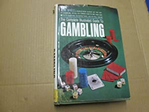 The complete illustrated guide to gambling /: Wykes, Alan