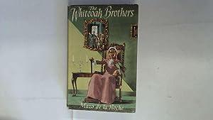 The Whiteoak Brothers by Mazo De La: Mazo De La