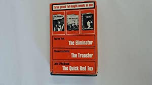 The Eliminator/The Transfer/The Quick Red Fox: Andrew York/Silvano Ceccherini/John