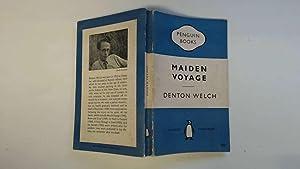 Maiden voyage: Welch, Denton