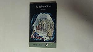 The Silver Chair A Story for Children: Lewis, C S