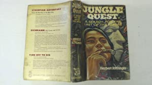 Jungle quest: A search for the last: Rittlinger, Herbert