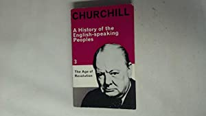 A HISTORY OF THE ENGLISH-SPEAKING PEOPLES: VOLUME: Churchill, Winston S.