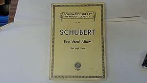 First Vocal Album for High Voice: Franz Schubert