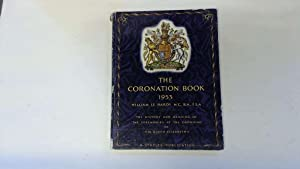 The Coronation book: The history and meaning: Le Hardy, William