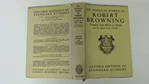 The Poetical Works of Robert Browning Complete: Browning , Robert