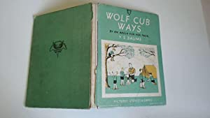 Wolf Cub Ways by an Akela for: Y. S. Baume